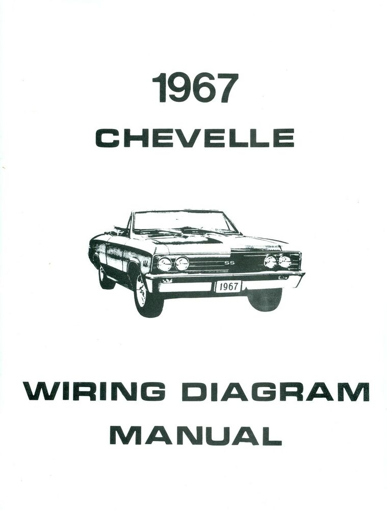 1967 67 CHEVELLE/EL CAMINO WIRING DIAGRAM MANUAL eBay