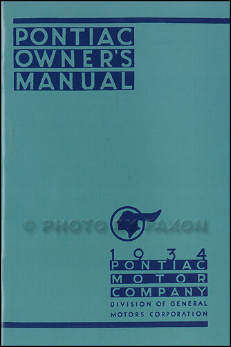 1934 Pontiac Owners Manual with Wiring Diagram 34 Owner Guide Book