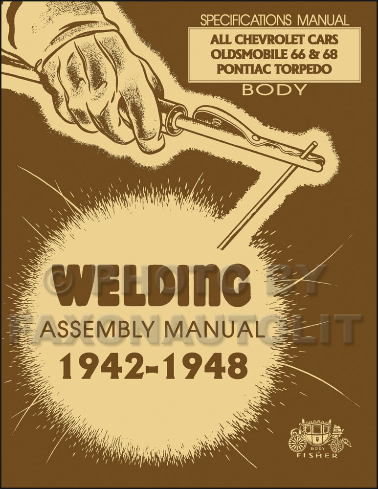 Chevy Car Body Welding Assembly Manual 1948 1947 1946 1942 Fisher