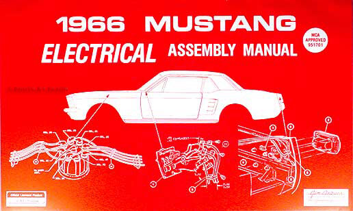 1966 Ford Mustang Electrical Assembly Manual Wiring Diagrams Factory