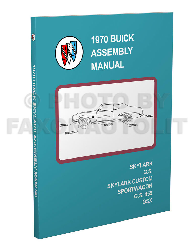 New More Complete 1970 Buick GS and Skylark Factory Assembly Manual
