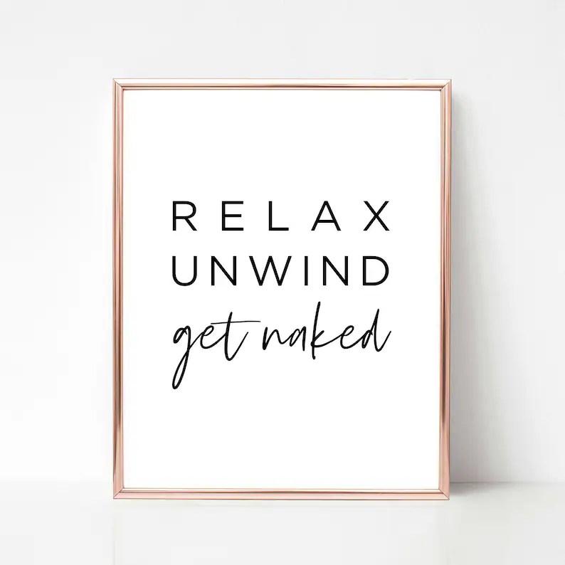 Relax Unwind Get Naked Printable Bathroom Printable home Etsy