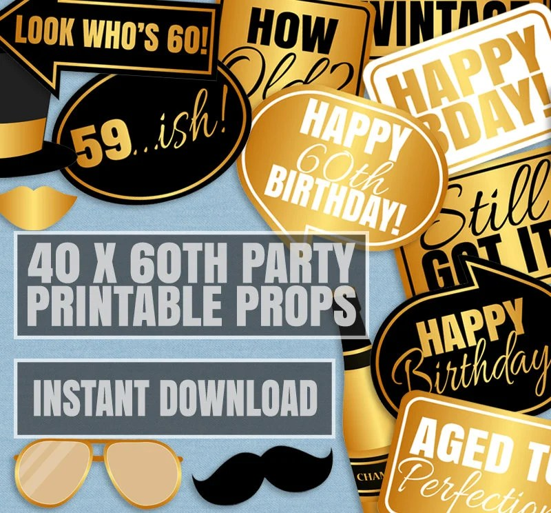 40 x 60th Birthday Party Props, 60th photo booth props, printable