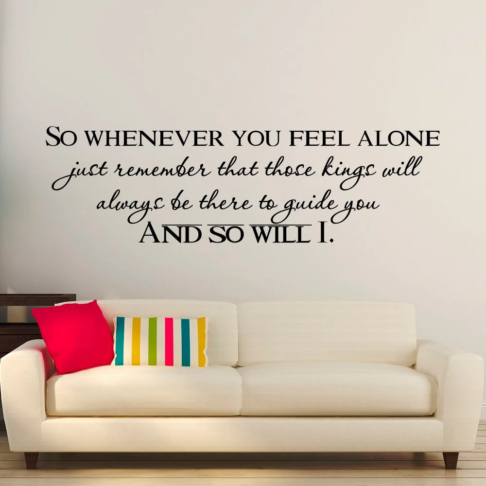 Quotes On Sofa Wall Decals Quotes Lion King So Whenever You Feel Alone Mufasa Quote Vinyl Lettering Kids Room Nursery Children Wall Art Home Decor Q262