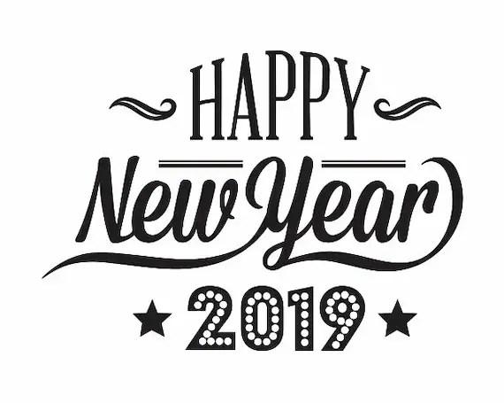 Happy New Year 2019 Happy New Year SVG FileHappy New Year Etsy