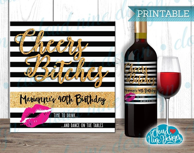Birthday Wine Label Personalized Wine Cheers Bitches Etsy