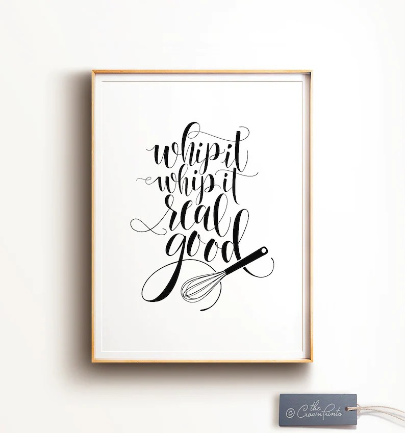 Funny kitchen art PRINTABLE Whip it real goodfunny Etsy