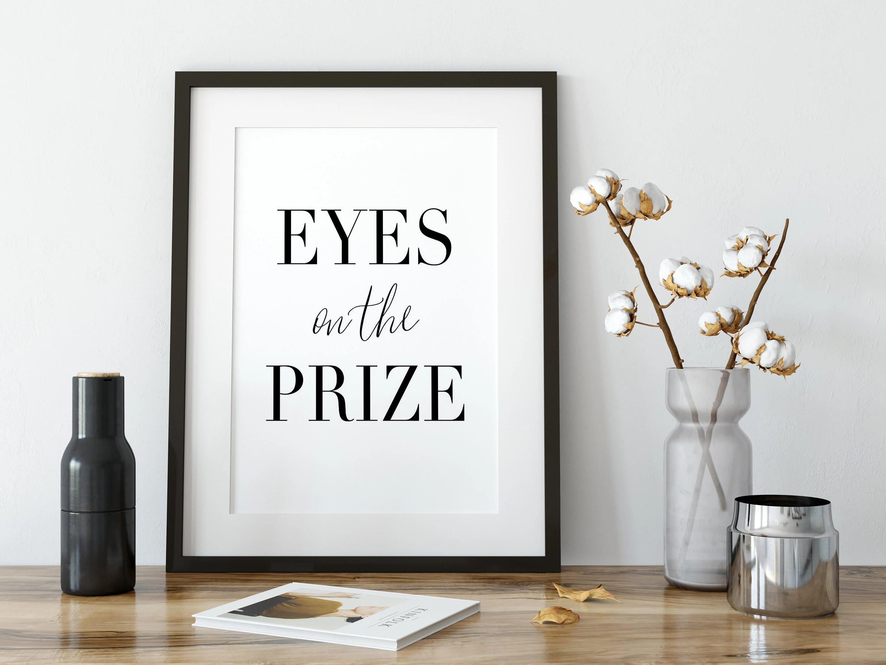 Affiche Scandinave Home Eyes On The Prize Prints Wall Art Signs Posters Home Decor Affiche Scandinave Art Prints Printable Digital Art Motivational Quotes