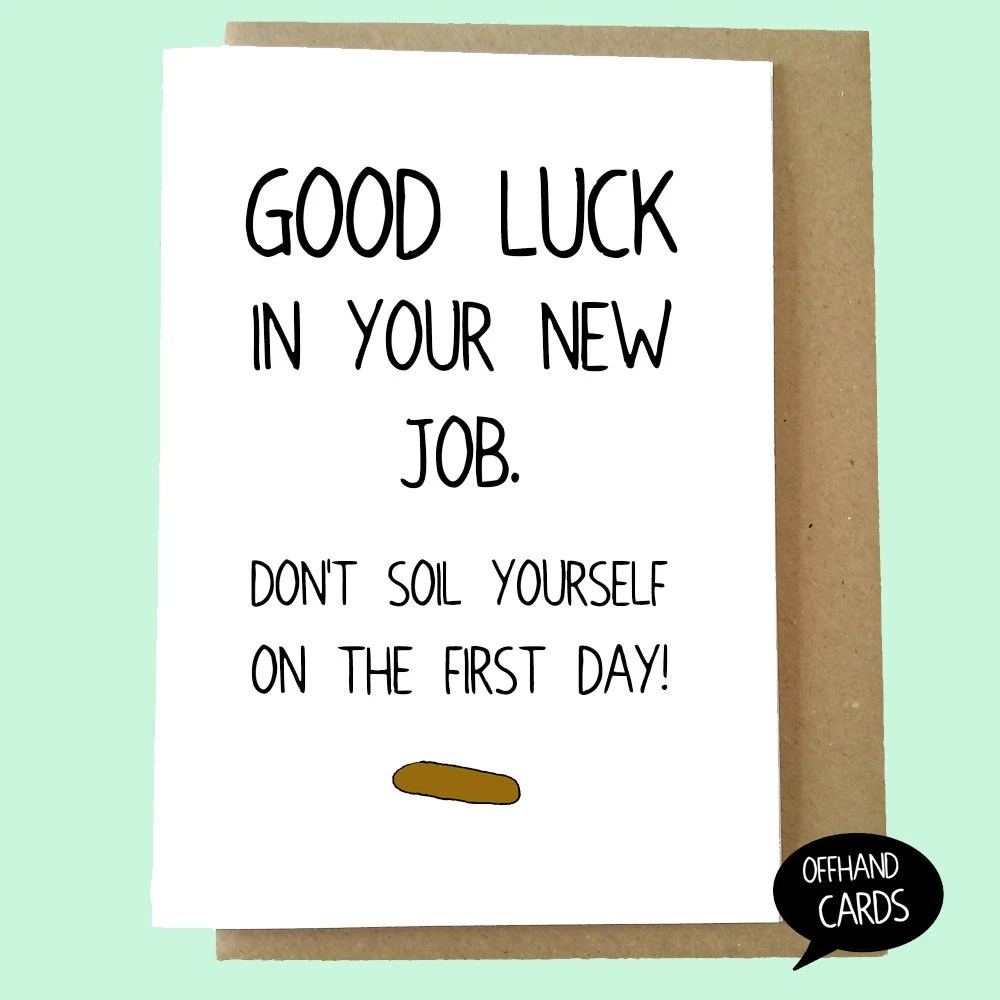 Funny New Job Card Don\u0027t Soil Yourself Rude Card Good Etsy - new job cards