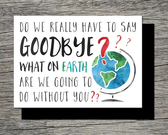 Printable Farewell/Goodbye Card What on earth are we going Etsy