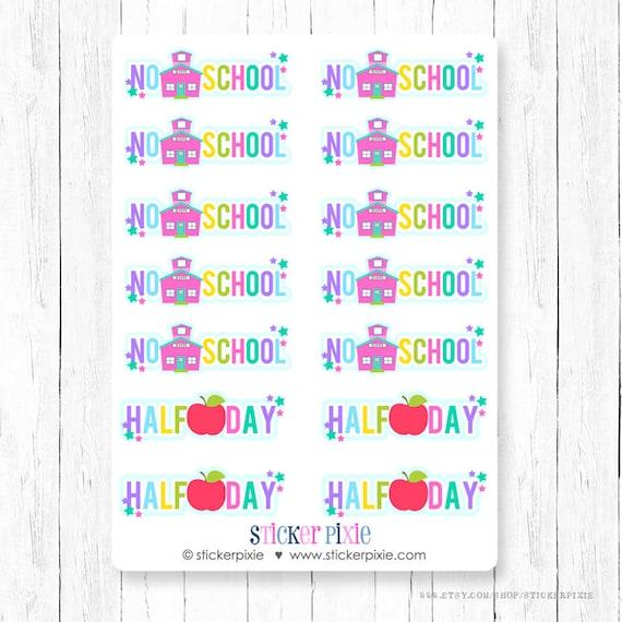 School planner stickers no school half day sticker sheets Etsy