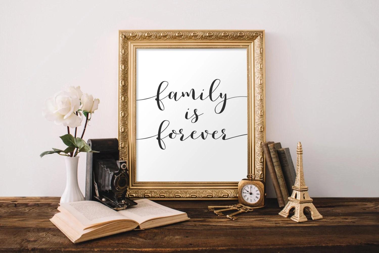 Family Printable Wall Art Family is forever family Etsy