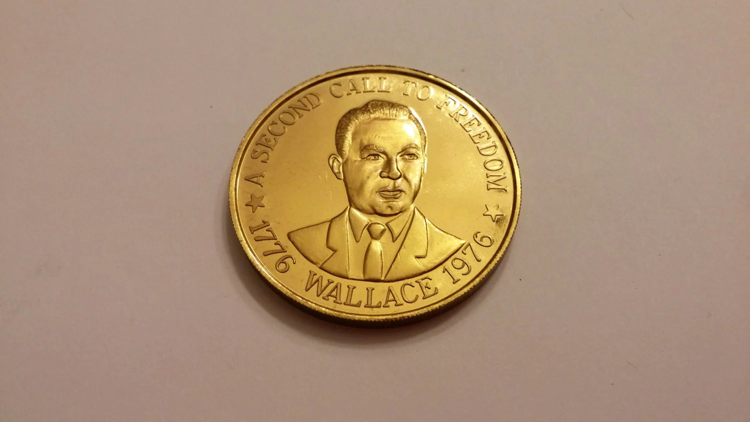 Hat Stand Freedom George Wallace Second Call To Freedom 1976 Campaign Coin