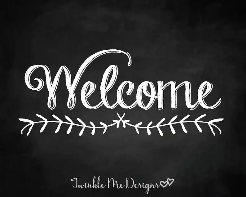 Welcome Sign Chalkboard Welcome Print Housewarming Gift Etsy