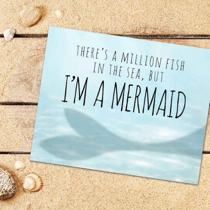 There\u0027s A Million Fish In The Sea But I\u0027m A Mermaid Etsy