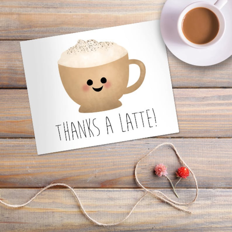 Thanks A Latte Digital 8x10 Printable Poster Funny Thank You Etsy