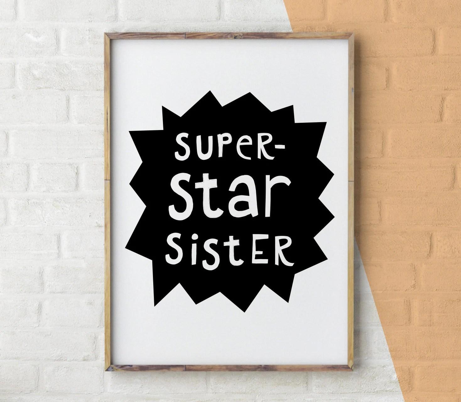 Super star Sister Print Super Big Sister Printable Big Etsy
