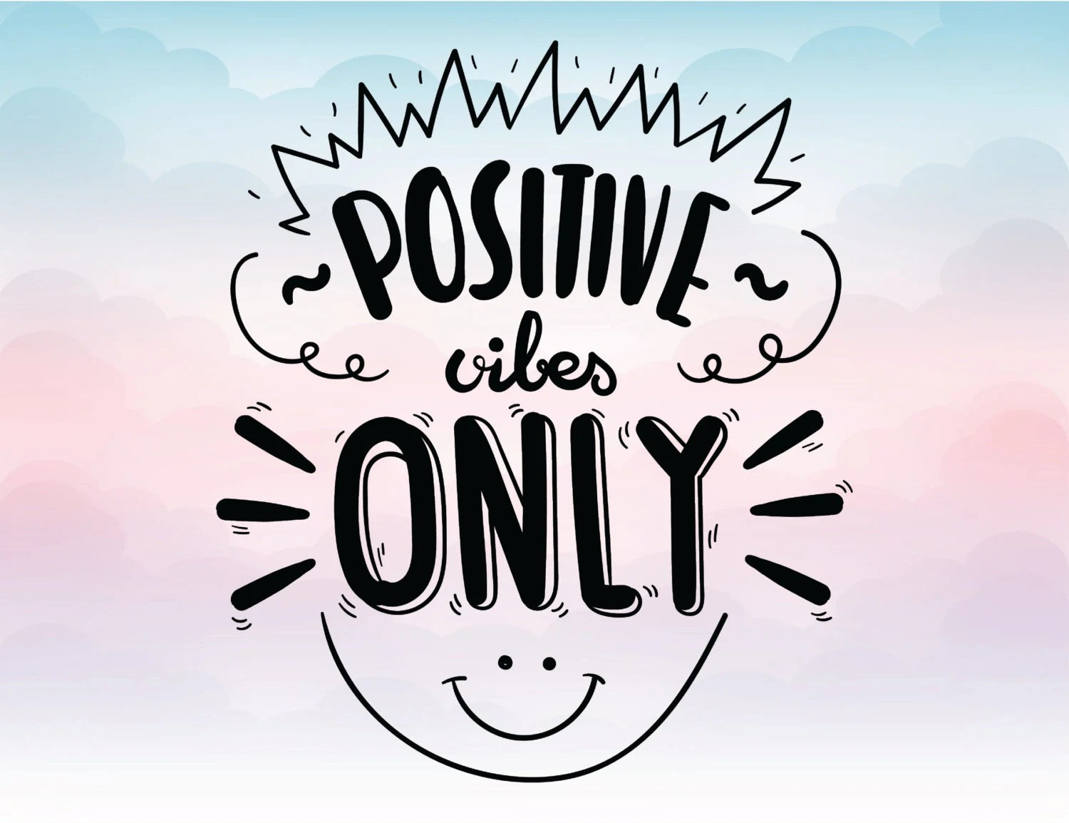 Good Vibes Quotes Wallpaper Positive Vibes Only Svg Quote Vector Text Eps Pdf Svg Png