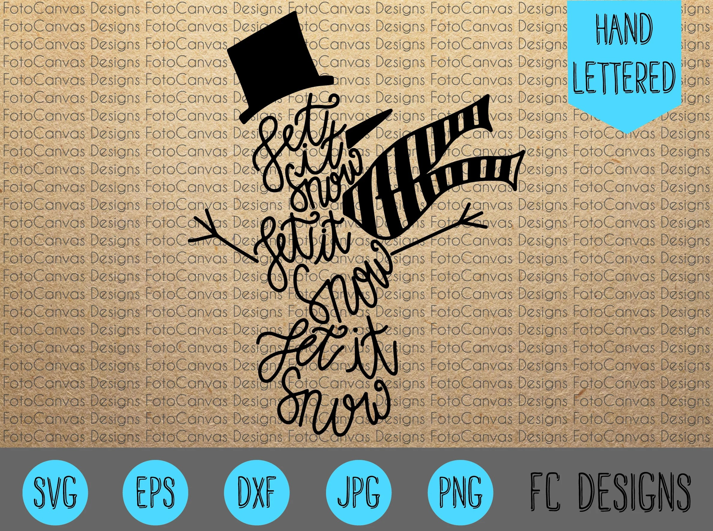 Let It Snow SVG Hand Lettered Snowman Christmas Holiday Etsy