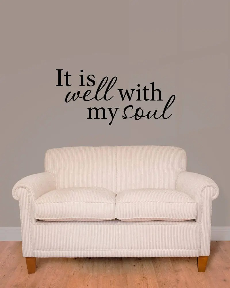 Sofa Easy Lyrics It Is Well With My Soul Hymn Song Lyrics Vinyl Wall Decal
