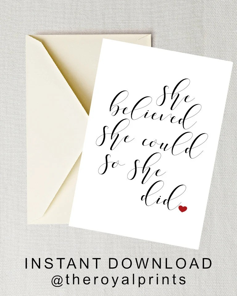 Printable Graduation Card She Believed She Could So She Did Etsy