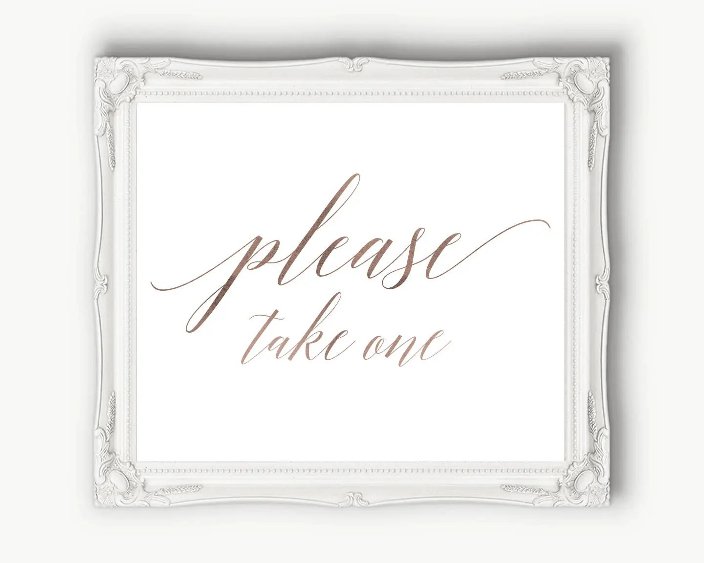 Please Take One Sign Rose Gold Wedding Sign Reception Etsy