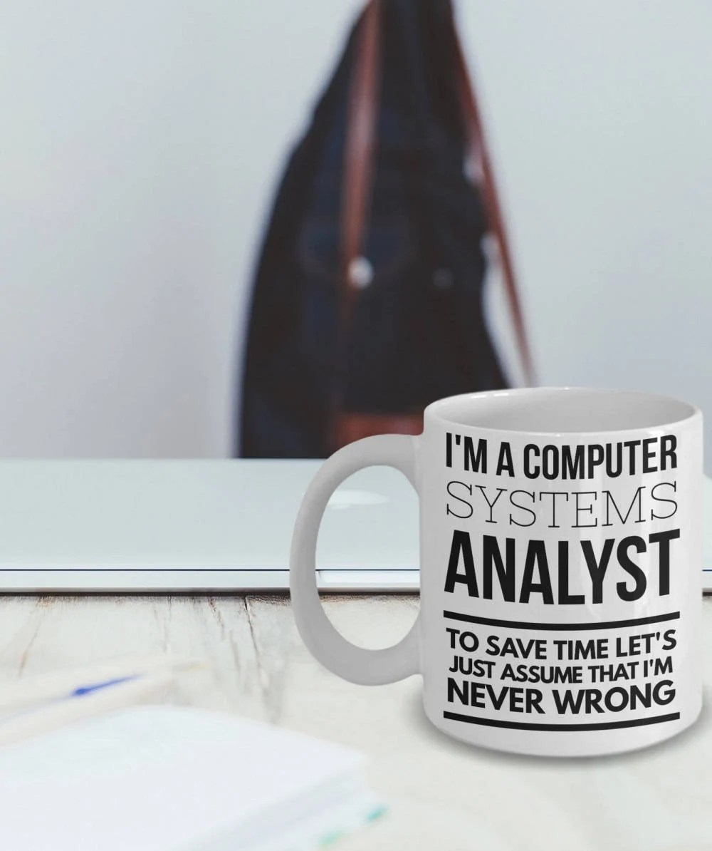 Computer Systems Analyst Mug Funny Computer Systems Analyst Etsy
