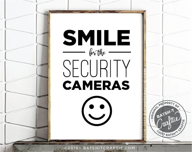 SMILE for the SECURITY CAMERAS Printable Home Security Funny Etsy