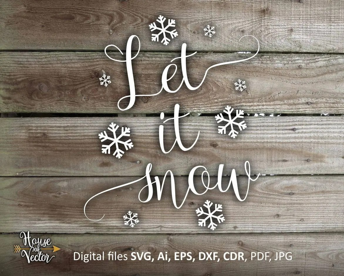Let it Snow digital vector files DXF SVG EPS Ai cdr Christmas Etsy