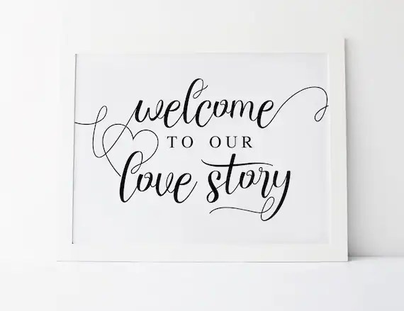 Welcome To Our Love Story Wedding Welcome Sign Love Story Etsy