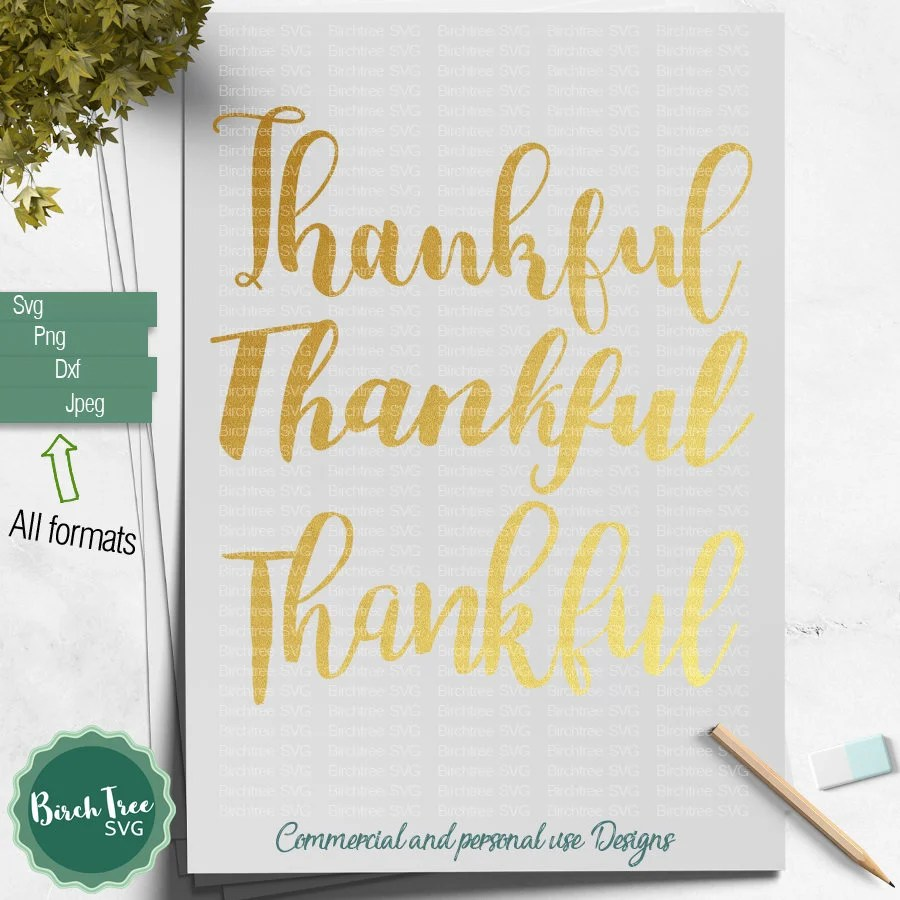 Thankful SVG Thanksgiving svg Thankful Cut file Printable Etsy