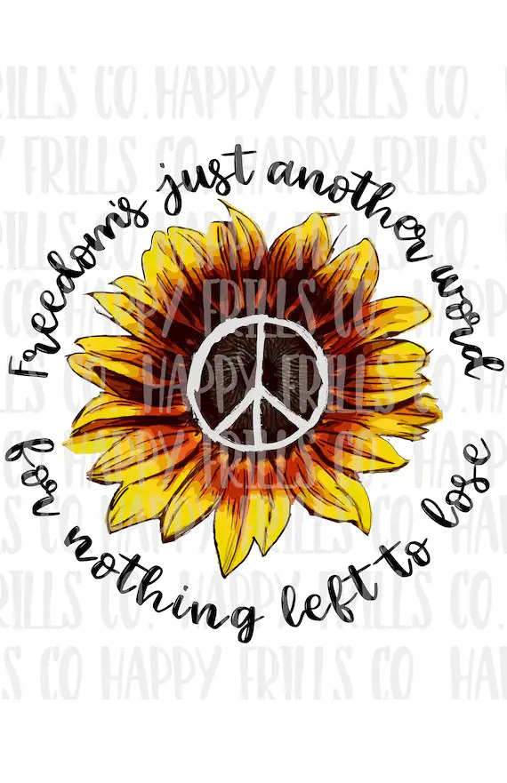Freedom is just another word for nothing left to lose peace Etsy