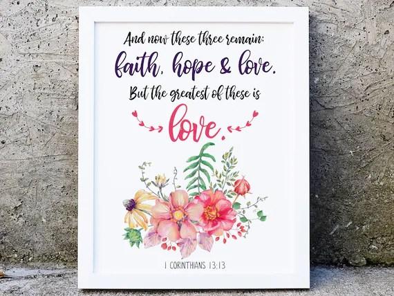 1 Corinthians Print Faith Hope Love Greatest Is Love 1 Etsy