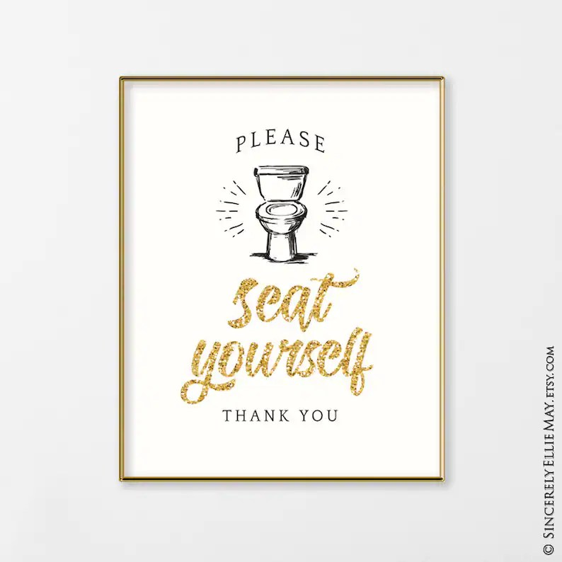 Glam Bathroom Decor Toilet Signs Please Seat Yourself Thank Etsy