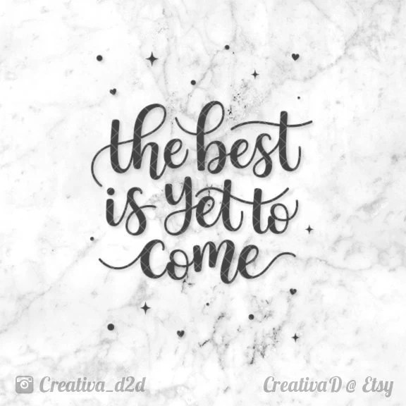 The Best Is Yet To Come SVG File Printable Wedding Etsy