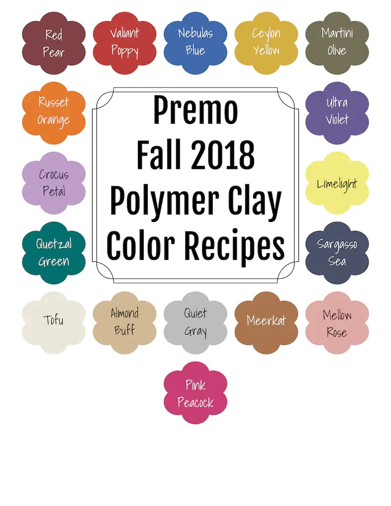 Color Trends Fall 2018 Premo Brand Polymer Clay Color Recipe Ebook For Fall 2018