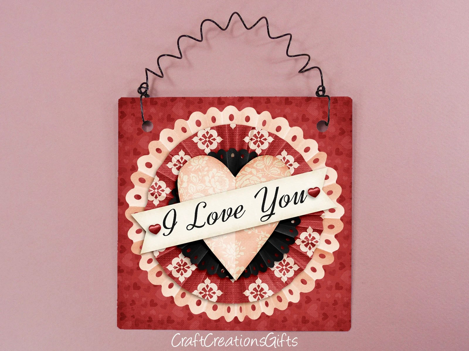 Small Metal Sign 5x5 I Love You Sweetheart Holiday Etsy