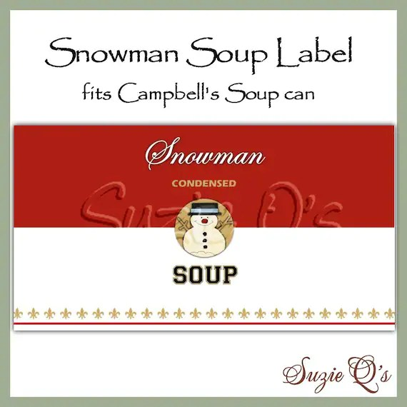 Snowman Soup Can Label Digital Printable Good Craft Show Etsy