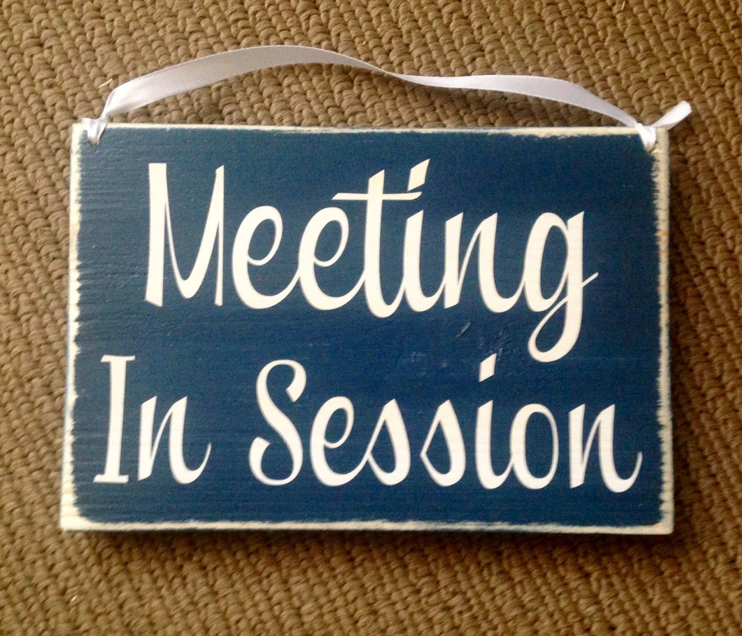 10x8 Meeting In Session Custom Wood Sign In Progress Please Do Etsy