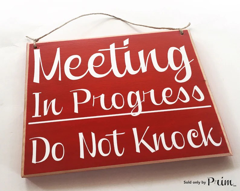 8x8 Meeting In Progress Do Not Knock Custom Wood Sign In Etsy