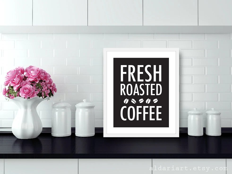 Fresh Roasted Coffee Art Print KitchenTypography Poster Etsy