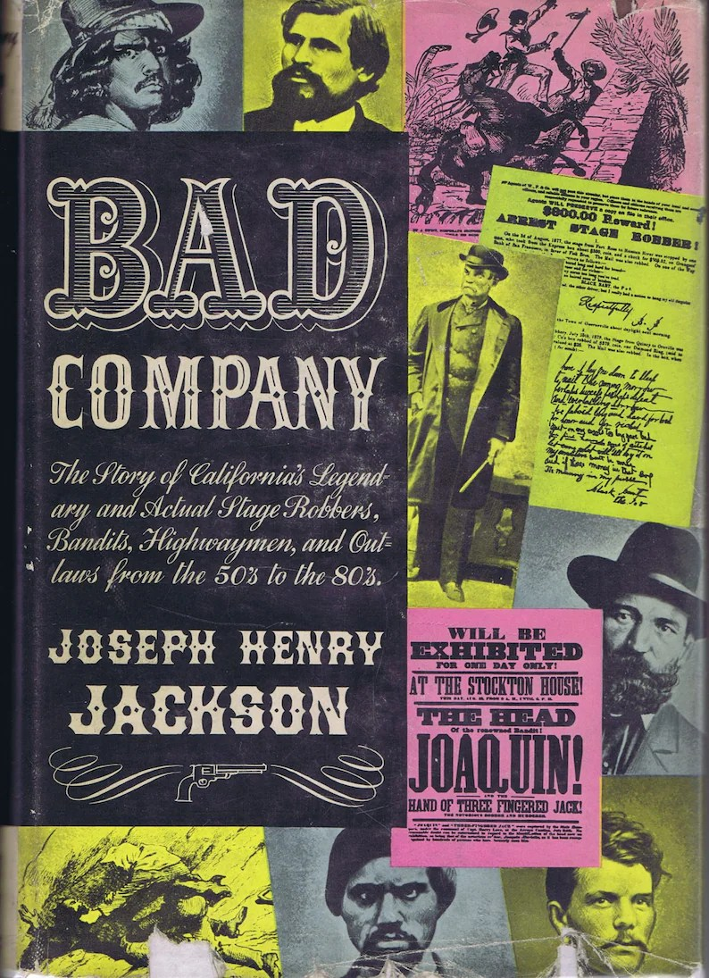 Vintage Bad Antique Vintage Bad Company Book By Jackson 1949 History California Outlaws Crime Am West