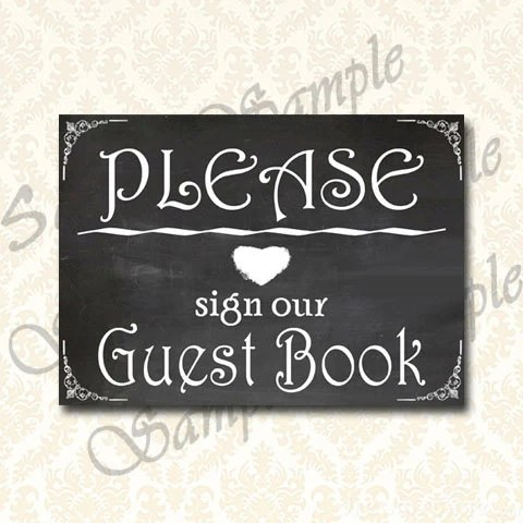 Please Sign Our Guestbook, Chalkboard Wedding Guestbook Signs