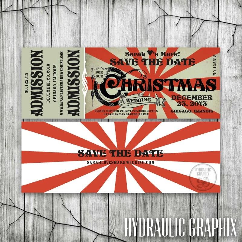 Christmas Wedding Save the Date Ticket, Printable Ticket Invitation