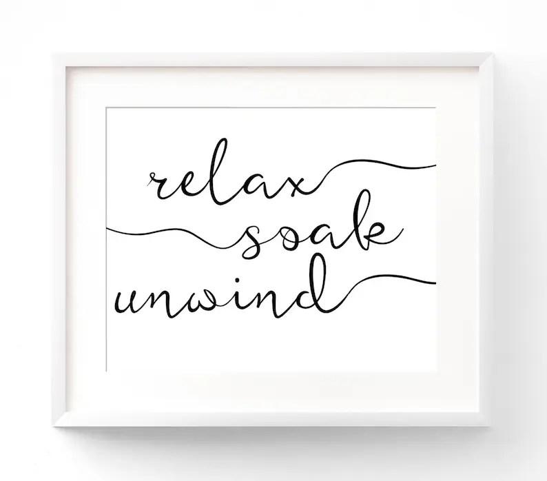 Relax Soak Unwind PRINTABLE Bathroom Wall Art Bathroom Etsy