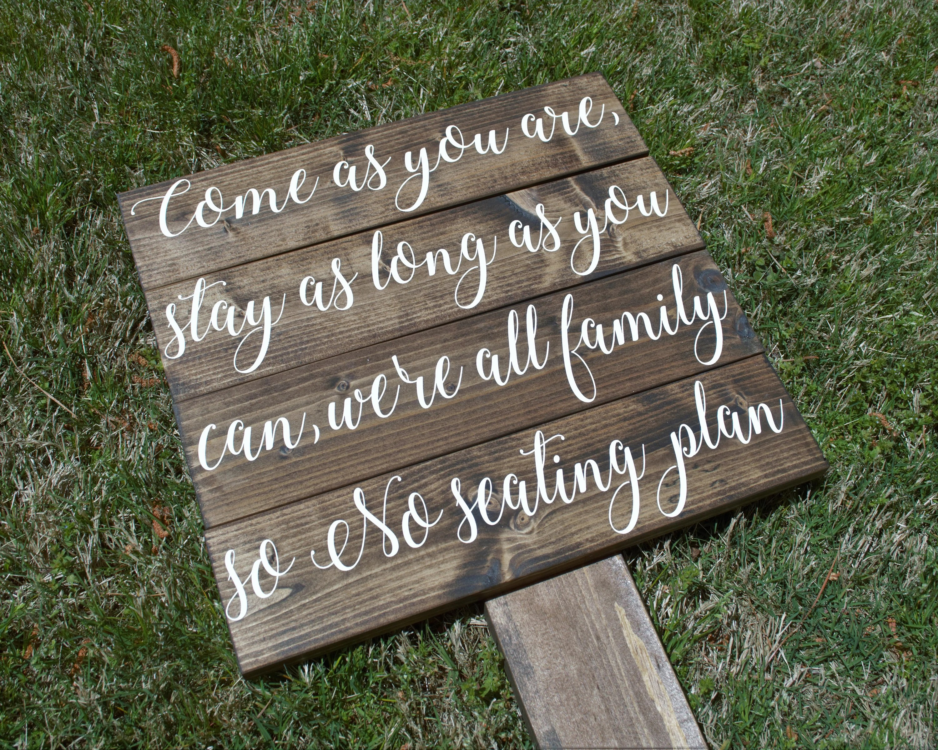 Come As You Are No Seating Plan Sign Wedding Directional Signs Etsy
