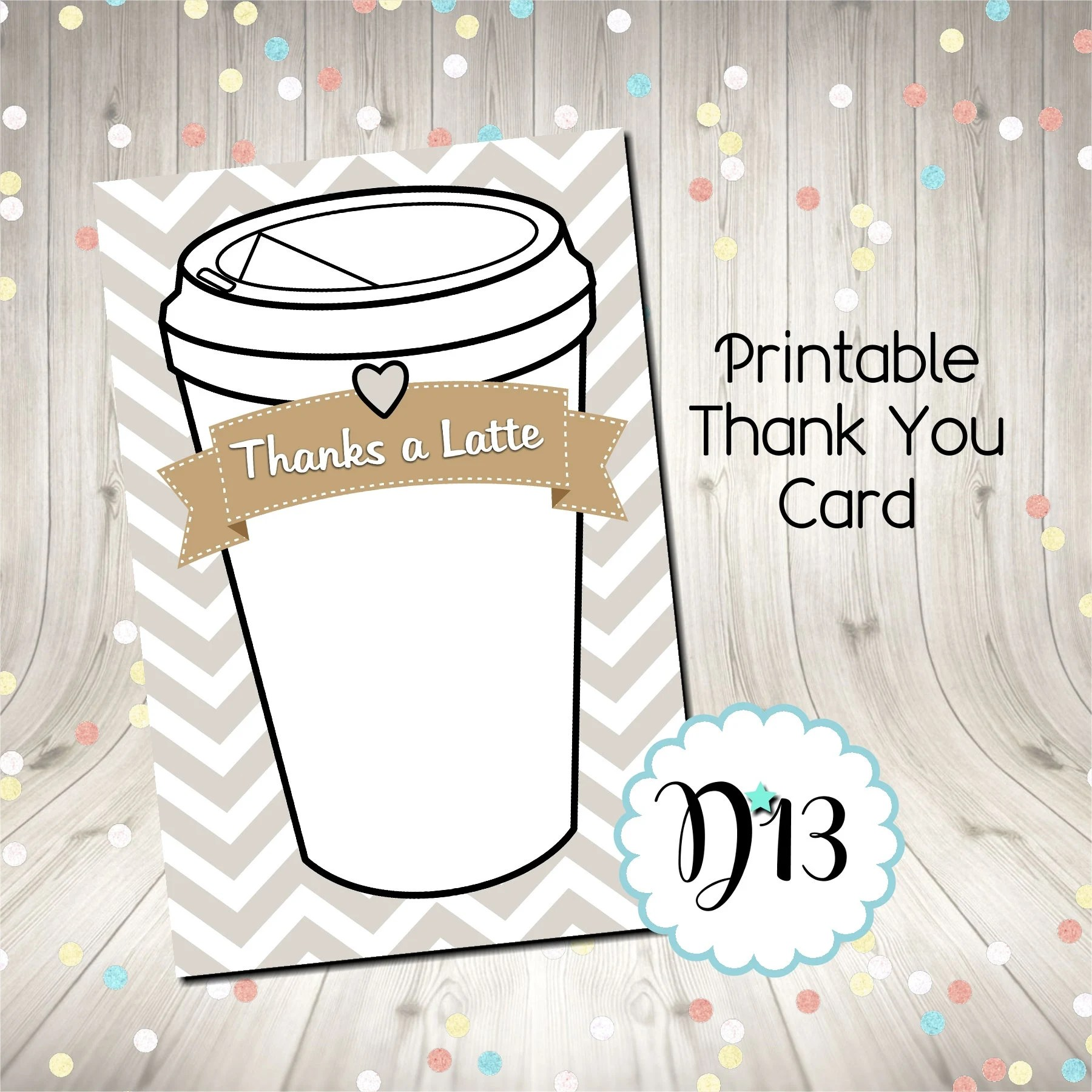 Thanks A Latte Thank You Card Printable Digital INSTANT DOWNLOAD by