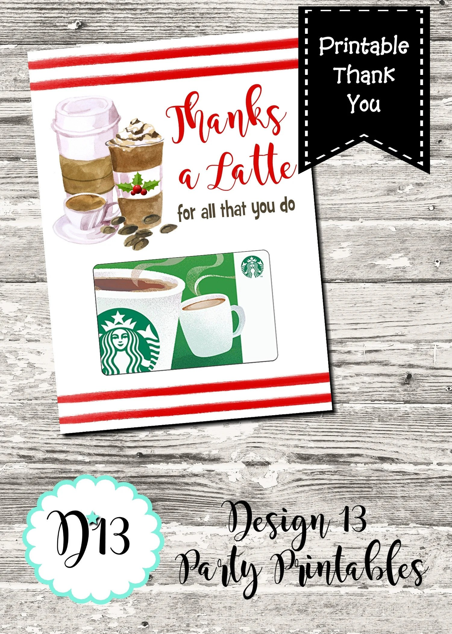 Christmas Thanks A Latte Thank You Card Printable Digital INSTANT