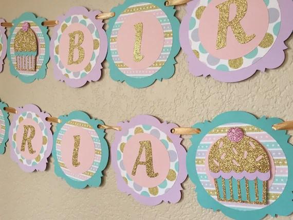 Cupcake Birthday Banner - Gold Glitter, Light Pink, Aqua  Lavender