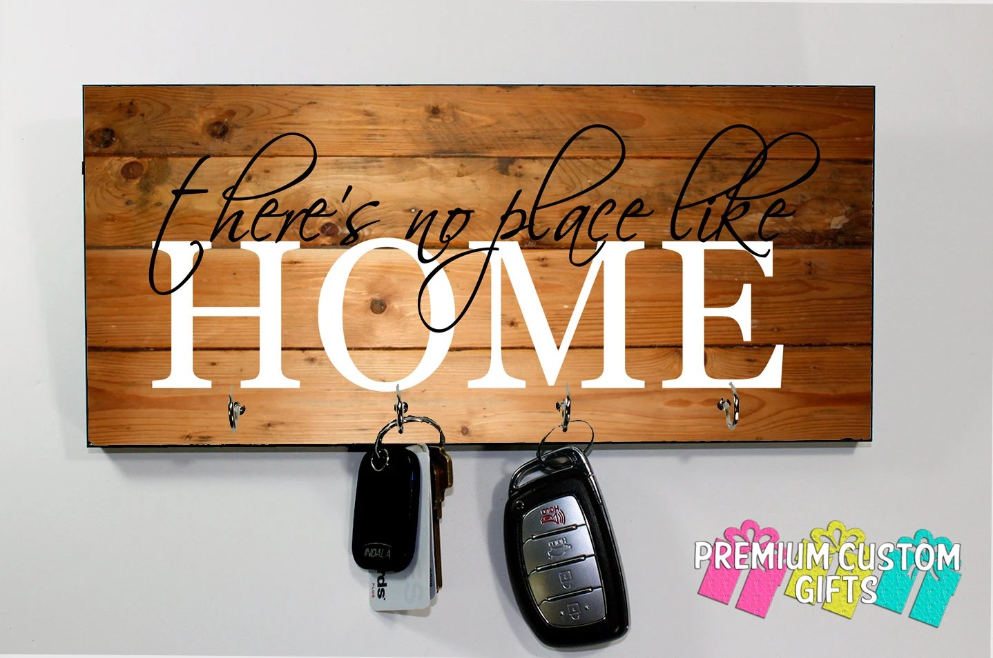 Home Key Holder For Wall There S No Place Like Home Key Holder On Mdf Wood Look
